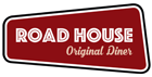 Road House - Bronze